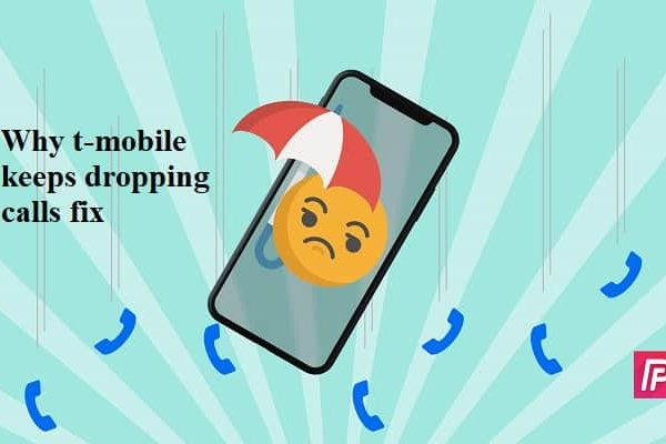 why t mobile keeps dropping calls